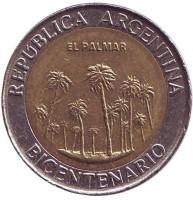 200 лет Аргентине. Парк Эль-Палмар. Монета 1 песо. 2010 год, Аргентина. Из обращения.