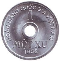 Монета 1 су. 1958 год, Вьетнам. aUNC.
