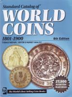 Каталог Краузе по всем монетам мира с 1801 по 1900 год (19 век). 8-е издание (2015 год).
