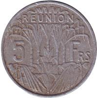 Монета 5 франков. 1955 год, Реюньон.
