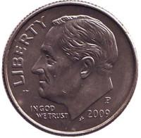 Рузвельт. Монета 10 центов. 2009 (P) год, США.