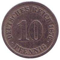 Монета 10 пфеннигов. 1876 год (J), Германская империя.