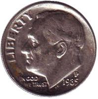 Рузвельт. Монета 10 центов. 1985 (P) год, США.