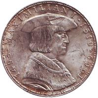 450-летие со дня смерти Максимилиана I. Монета 50 шиллингов. 1969 год, Австрия.