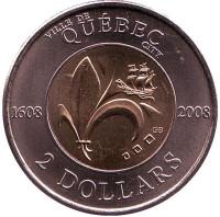 400 лет с момента основания Квебека. Монета 2 доллара. 2008 год, Канада.