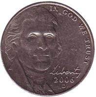 Джефферсон. Монтичелло. Монета 5 центов (D), 2006 год, США. Из обращения.