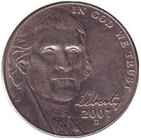 Джефферсон. Монтичелло. Монета 5 центов. 2007 год (D), США.