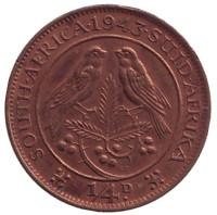 Птицы. Монета 1/4 пенни (фартинг). 1943 год, ЮАР.