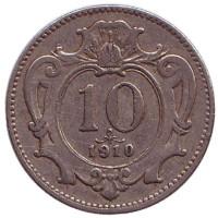 Монета 10 геллеров. 1910 год, Австро-Венгерская империя.