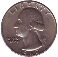 Вашингтон. Монета 25 центов. 1968 год, США.