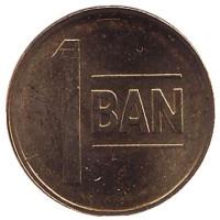 Монета 1 бан. 2013 год, Румыния. UNC.