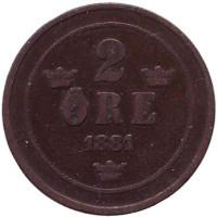 Монета 2 эре. 1881 год, Швеция.