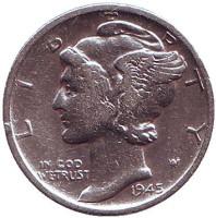 Меркурий. Монета 10 центов, 1945 год (S), США.