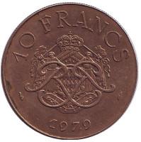 Князь Монако Ренье III. Монета 10 франков. 1979 год, Монако. Из обращения.