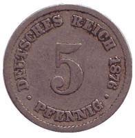 Монета 5 пфеннигов. 1876 год (B), Германская империя.