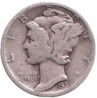 Меркурий. Монета 10 центов. 1939 год, США. Монетный двор D.