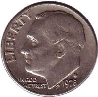 Рузвельт. Монета 10 центов. 1978 (D) год, США.