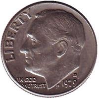 Рузвельт. Монета 10 центов. 1979 (D) год, США.