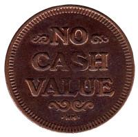 """Игровой жетон """"No Cash Value. Орел"""". (Отметка: HM)"""