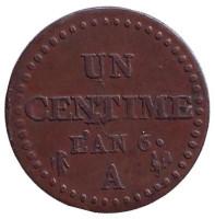 Монета 1 сантим. 1797-1798 гг., Франция. (L'AN 6)