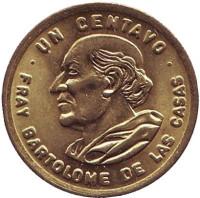 Бартоломе де лас Касас. Монета 1 сентаво. 1994 год, Гватемала. UNC.