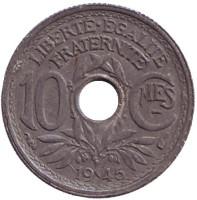 Монета 10 сантимов. 1945 год, Франция. (Без отметки монетного двора)
