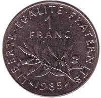 Монета 1 франк. 1985 год, Франция.