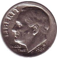 Рузвельт. Монета 10 центов. 1985 (D) год, США.