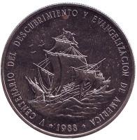 500 лет открытию и евангелизации Америки. Монета 1 песо. 1988 год, Доминиканская Республика.