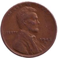 Линкольн. Монета 1 цент. 1945 год (S), США.