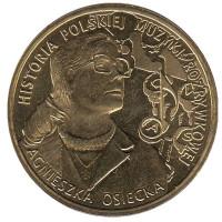 Агнешка Осецкая. Монета 2 злотых, 2013 год, Польша.