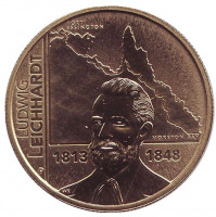 200 лет со дня рождения Людвига Лейхгардта. Монета 1 доллар. 2013 год, Австралия.