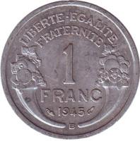 Монета 1 франк. 1945 (B) год, Франция.
