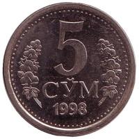 Монета 5 сумов. 1998 год, Узбекистан. UNC.
