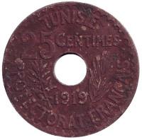 Монета 25 сантимов. 1919 год, Тунис (протекторат Франции).