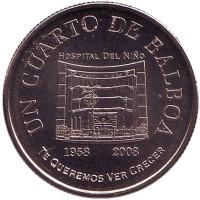 50 лет Детской больнице. Монета 1/4 бальбоа. 2008 год, Панама.