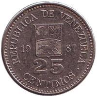 Монета 25 сентимо. 1987 год, Венесуэла.