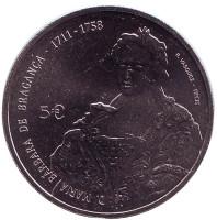 Барбара Португальская. Монета 5 евро. 2017 год, Португалия.