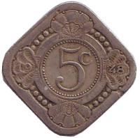 Монета 5 центов. 1948 год, Кюрасао.