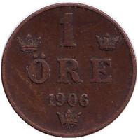 Монета 1 эре. 1906 год, Швеция.