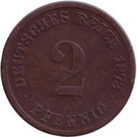 Монета 2 пфеннига. 1873 год (D), Германская империя.