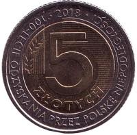 100-летие независимости Польши. Монета 5 злотых. 2018 год, Польша.