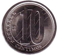 Монета 10 сентимо. 2007 год, Венесуэла.