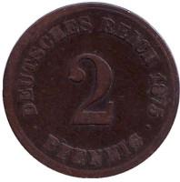 Монета 2 пфеннига. 1875 год (J), Германская империя.