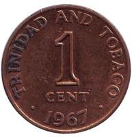 Монета 1 цент. 1967 год, Тринидад и Тобаго.