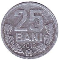 Монета 25 бани. 2012 год, Молдавия.