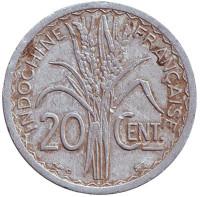 """Монета 20 сантимов. 1945 год, Французский Индокитай. (""""C"""" - Кастельсарразен)"""