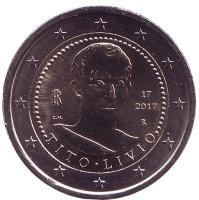 2000 лет со дня смерти Тита Ливия. Монета 2 евро. 2017 год, Италия.