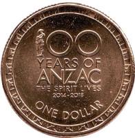 100 лет героям событий ANZAC. Монета 1 доллар. 2017 год, Австралия.