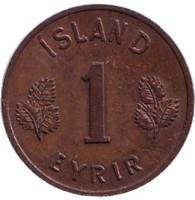 Монета 1 аурар. 1953 год, Исландия. Из обращения.
